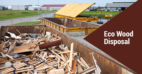 Wood Disposal Tips