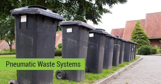 Pneumatic Waste Systems