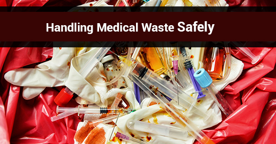 Handling Medical Waste Safely