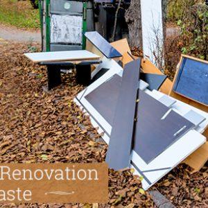 Reduce Renovation Waste