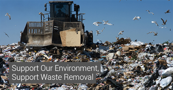Support Our Environment, Support Waste Removal