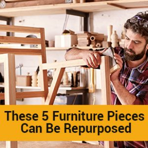 These 5 Furniture Pieces Can Be Repurposed