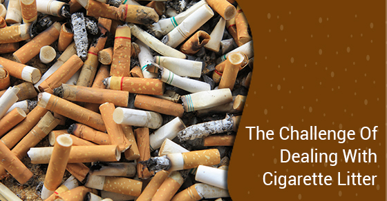 The Challenge Of Dealing With Cigarette Litter