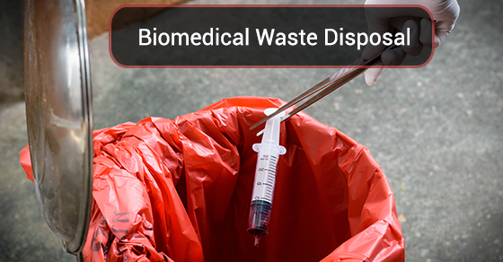 Biomedical Waste Disposal