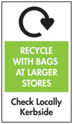 Recycle with Bags at Larger Stores: Check Locally for Curbside