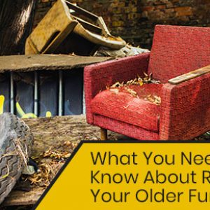 Things to Know About Recycling Older Furniture