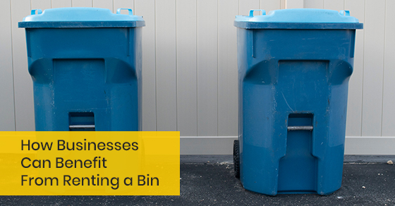 How businesses can benefit from renting a bin?