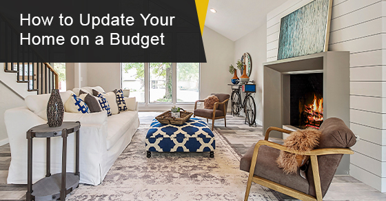 Upgrade your home without blowing your budget