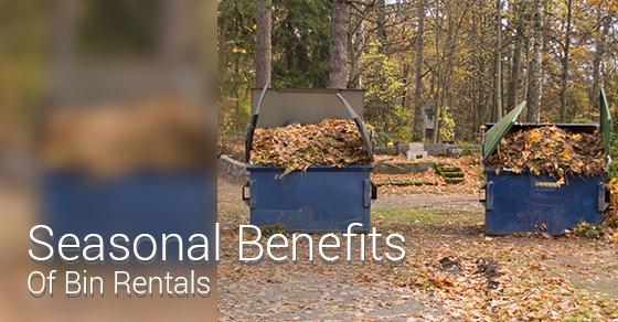 Seasonal Benefits Of Bin Rentals