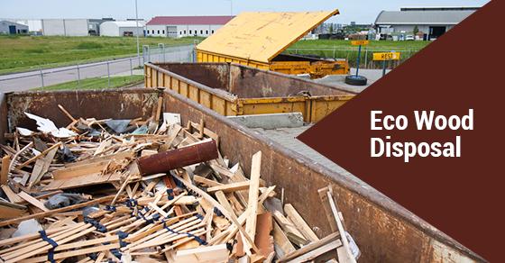 Environmentally Friendly Wood Disposal
