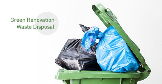 Green Ways to Dispose Renovation Waste