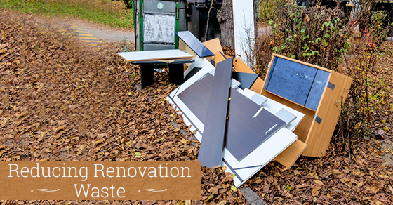 Recycle, Reuse And More: Tips To Reduce Renovation Waste