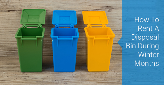 Tips For Renting A Disposal Bin In The Winter