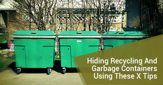 7 Creative Ways To Hide Your Recycling And Garbage Containers