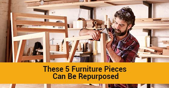 5 Furniture Items You Can Repurpose