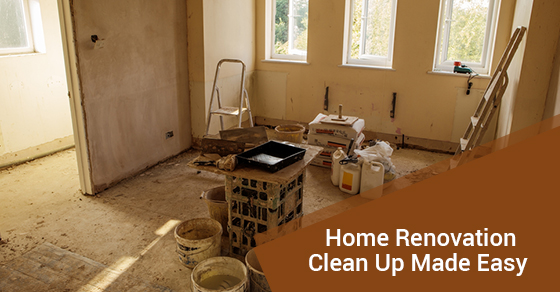 How To Clean Up After A Home Renovation
