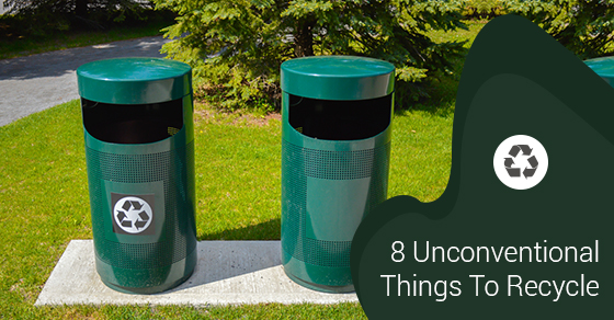8 Unconventional Things To Recycle