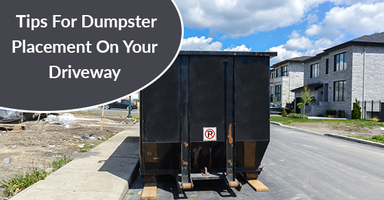Renting A Dumpster? How To Protect Your Driveway