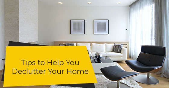 Tips to Help You Declutter Your Home